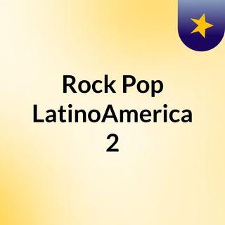 Rock&Pop LatinoAmerica#2