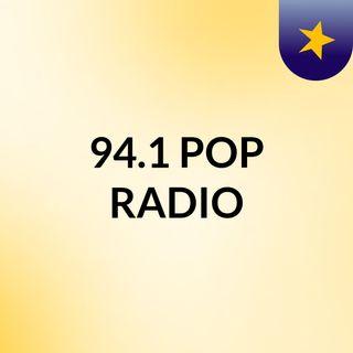 94.1 POP RADIO