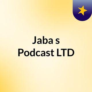Jaba's Podcast LTD