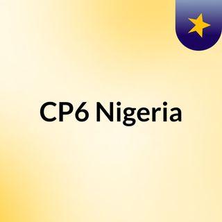 CP6 Nigeria