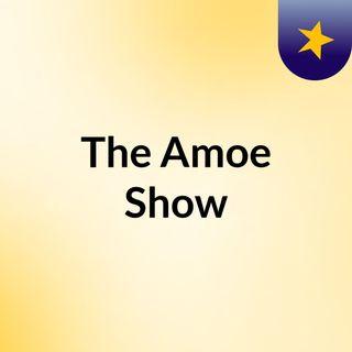 Amoe Show Ep 155