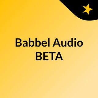 Babbel Audio BETA