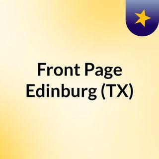 Front Page Edinburg (TX)