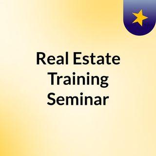 Real Estate Training Seminar