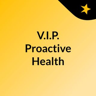 V.I.P. Proactive Health