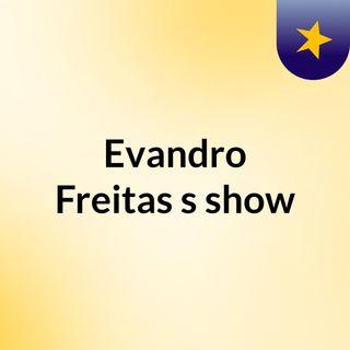 Evandro Freitas's show