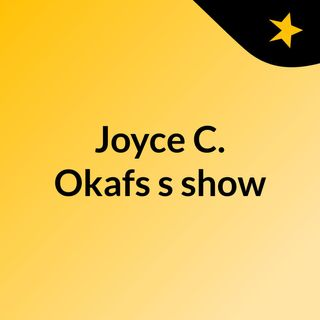 Joyce C. Okafs's show