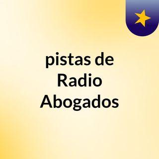 pistas de Radio Abogados
