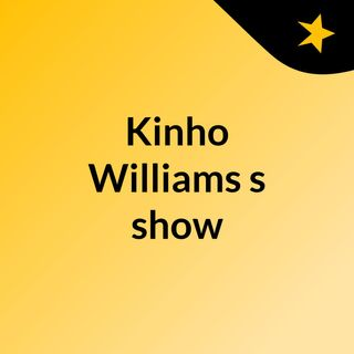 Kinho Williams's show