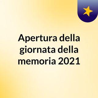 Apertura della giornata della memoria 2021