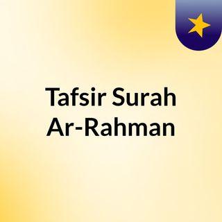 Tafsir Surah Ar-Rahman