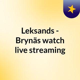 Leksands - Brynäs watch live streaming