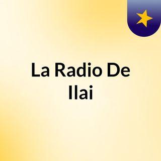 Episodio 3 - La Radio De Ilai