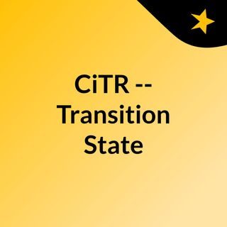 CiTR -- Transition State