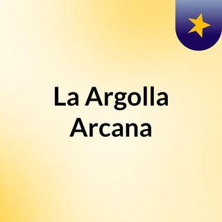La Argolla Arcana