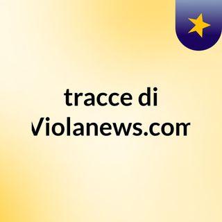 tracce di Violanews.com