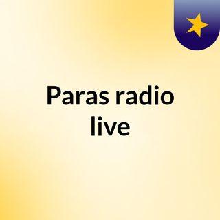 Episode 2 - Paras radio live