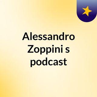 Alessandro Zoppini's podcast