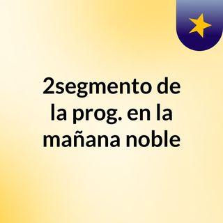 1 - segmento programacion noble fm