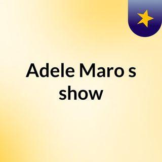 Adele Maro's show