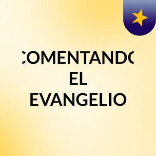 COMENTANDO EL EVANGELIO