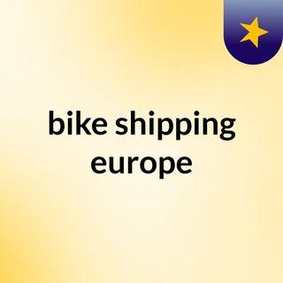 bike shipping europe
