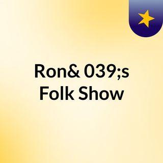 Ron's Folk Show 04/10/2017