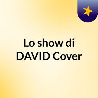 Lo show di DAVID Cover