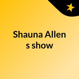 Shauna Allen's show