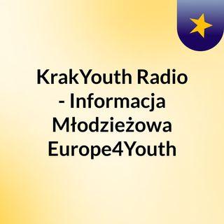 KrakYouth Radio - Informacja Młodzieżowa Europe4Youth - Eurodesk Garden Opening 2020 - Wrażenia z pierwszej wymiany młodzieżowej