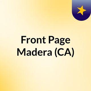 Front Page Madera (CA)