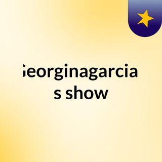 Georginagarciab's show