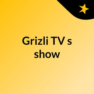 Episode 16 - GrizliFM Special Music