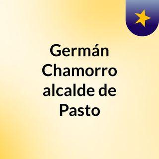 Germán Chamorro, alcalde de Pasto