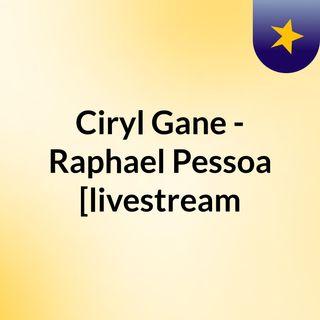 Ciryl Gane - Raphael Pessoa [livestream