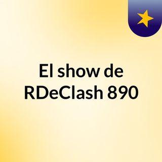 El Show De RDeClash Retransmitiendo En Directo