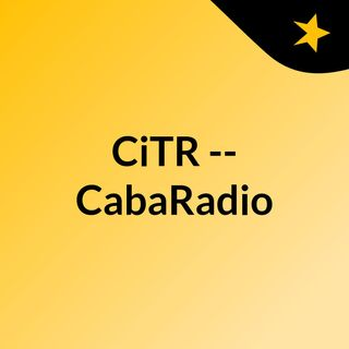 CiTR -- CabaRadio
