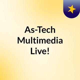 As-Tech Multimedia Live!