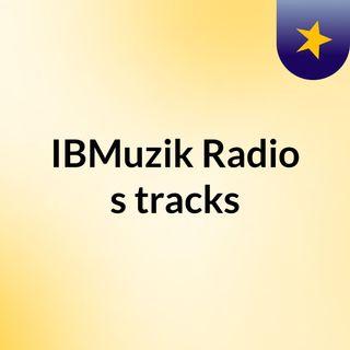 IBMuzik Radio Ep 2