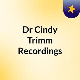 Dr Cindy Trimm Recordings