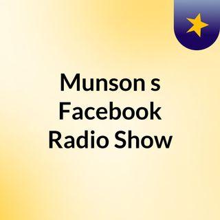 Munson's Facebook Radio Show