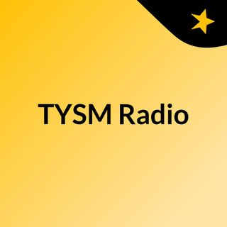 TYSM Radio