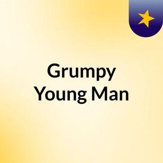 Grumpy Young Man