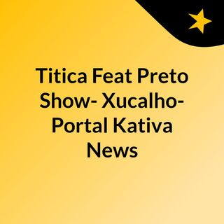 Paulelson Zquedo Feat NerúAmericano [ Portal Kativa News ]o