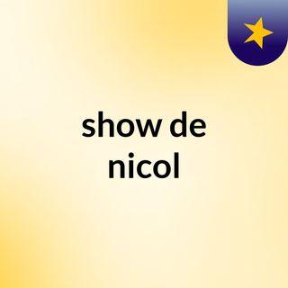 show de nicol