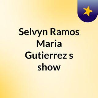 Selvyn Ramos Maria Gutierrez's show