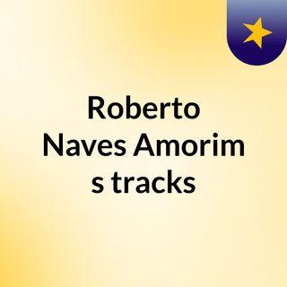 Roberto Naves Amorim's tracks