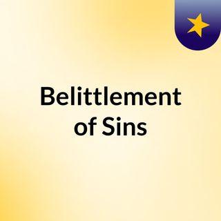 Belittlement of Sins