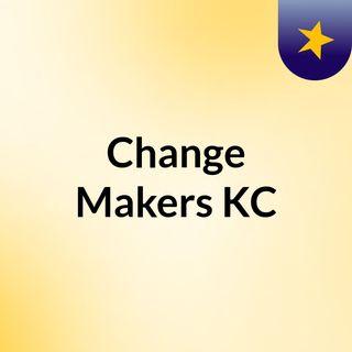 Change Makers KC