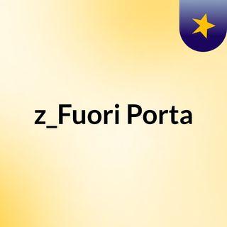 z_Fuori Porta